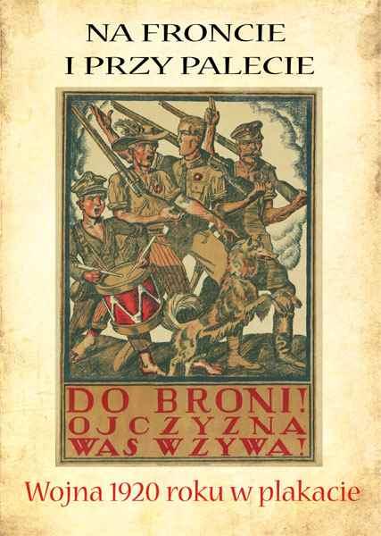 Reprint Wojna 1920 Roku W Plakacie Teka